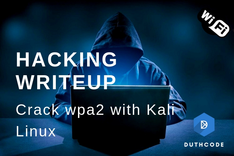 Crack WPA2 with Kali Linux
